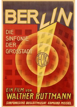 Film poster from <em>Berlin-Symphony of a Great City</em>. Image courtesy of Goethe-Institut New Zealand.