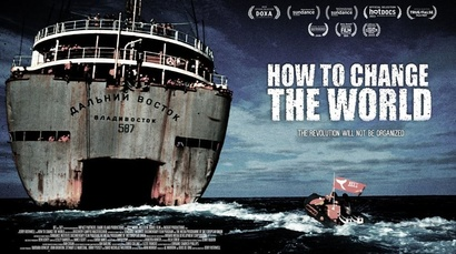 Film poster from How to Change the World. Image courtesy of British Council New Zealand.