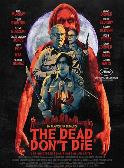 <em>Poster from The Dead Don't Die</em>. Courtesy Fox Universal Distribution