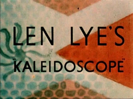 Len Lye <em>Kaleidoscope</em> 1935. Courtesy of the Len Lye Foundation. From material preserved and made available by Ngā Taonga Sound & Vision. Digital version courtesy of the Govett-Brewster Art Gallery