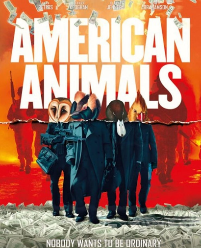 Film poster from <em>American Animals</em>. Courtesy of Madman Distribution